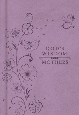 God's Wisdom for Mothers - eBook  -     By: Jack Countryman