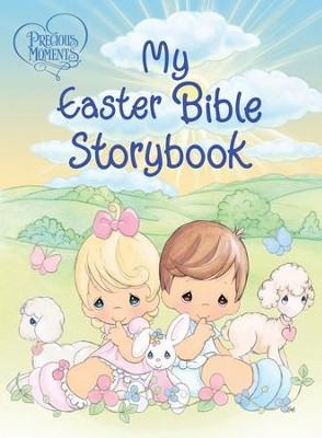 Precious Moments: My Easter Bible Storybook: My Easter Bible Storybook - eBook  -     By: Precious Moments