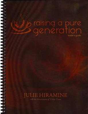 Raising a Pure Generation Curriculum  -     By: Julie Hiramine