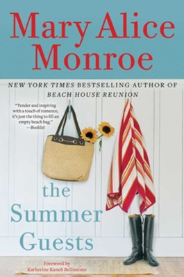 Summer Guests  -     By: Mary Alice Monroe