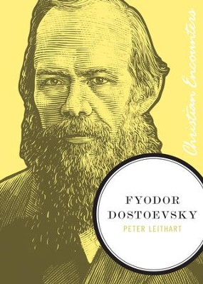 Fyodor Dostoevsky - eBook  -     By: Peter Leithart