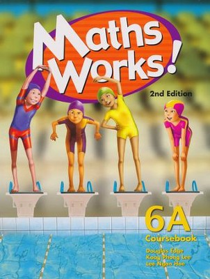 Singapore Math Works! Coursebook 6A    -