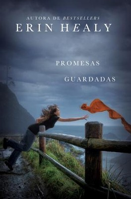 Promesas guardadas - eBook  -     By: Erin Healy