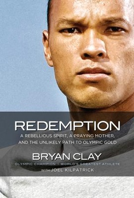 Redemption: With God All Things Are Possible - eBook  -     By: Bryan Clay