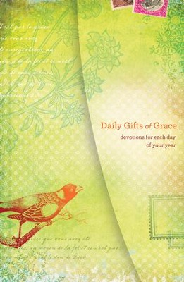 Daily Gifts of Grace: Devotions for Each Day of Your Year - eBook  -     By: Women of Faith