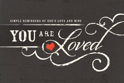 You Are Loved - eBook  -     By: Thomas Nelson