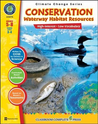 Conservation: Waterway Habitats Resources Grades 5-8  -     By: George Graybill