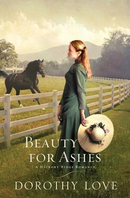 Beauty for Ashes - eBook  -     By: Dorothy Love