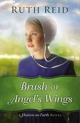 Brush of Angel's Wings - eBook  -     By: Ruth Reid