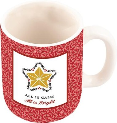 All Is Calm, All Is Bright Mug  -