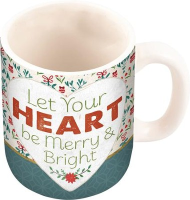 Let Your Heart Be Merry & Bright Mug  -