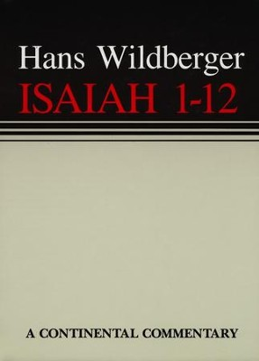 Isaiah 1-12: Continental Commentary Series [CCS]    -     By: Hans Wildberger