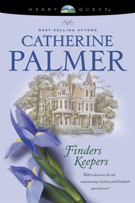 Finders Keepers - eBook  -     By: Catherine Palmer