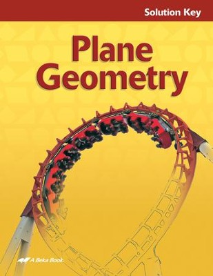 Abeka Plane Geometry Solution Key   -