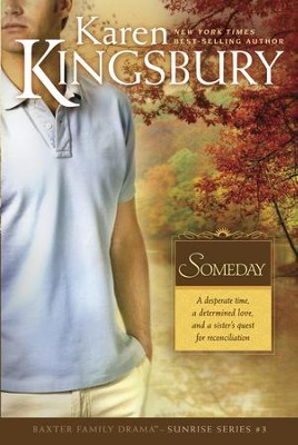 Someday ebook karen kingsbury 9781414341019 christianbook someday ebook by karen kingsbury fandeluxe Images