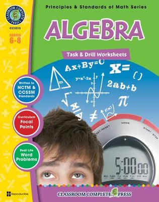 Algebra - Task & Drill Worksheets (for Grades 6-8)   -     By: Nat Reed