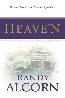 Heaven: Biblical Answers to Common Questions (booklet) - eBook  -     By: Randy Alcorn