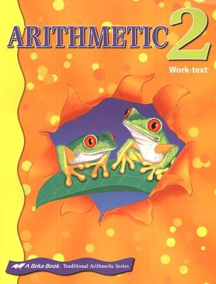 Abeka Arithmetic 2 Work-text   -
