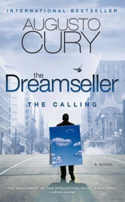 The Dreamseller: The Calling: A Novel  -     By: Augusto Cury