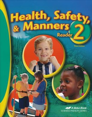 Abeka Health, Safety & Manners, Second Edition--Grade 2  Reader  -
