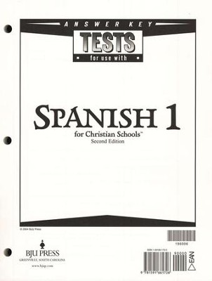 BJU Spanish 1 Tests Answer Key (Second Edition)    -