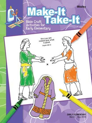 Wesley Early Elementary Make It/Take It Craft Book, Spring 2018  -