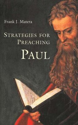 Strategies for Preaching Paul  -     By: Frank J. Matera