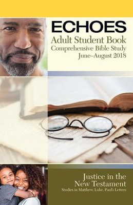 Echoes: Adult Large Print Student Book, Summer 2018  -