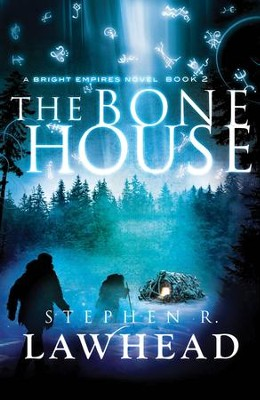 The Bone House - eBook  -     By: Stephen Lawhead