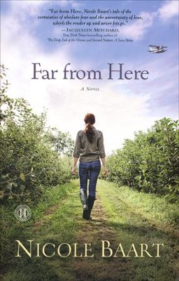 Far from Here   -     By: Nicole Baart