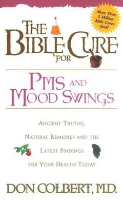 PMS & Mood Swings, The Bible Cure Series   -     By: Don Colbert M.D.