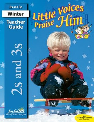 Little Voices Praise Him (ages 2 & 3) Teacher Guide   -