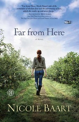Far From Here: A Novel - eBook  -     By: Nicole Baart