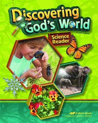 Abeka Discovering God's World, Fourth Edition--Grade 1  Science Reader  -