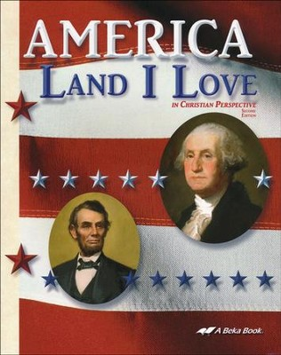 Abeka America: Land I Love in Christian Perspective   -
