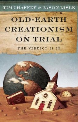 Old Earth Creationism on Trial: The Verdict is in - eBook  -     By: Jason Lisle, Tim Chaffey