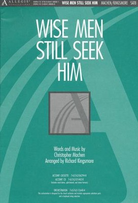Wise Men Still Seek Him, Anthem  -     By: C. Machen, R. Kingsmore