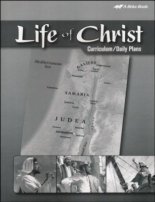 Abeka Life of Christ Curriculum/Daily Plans   -