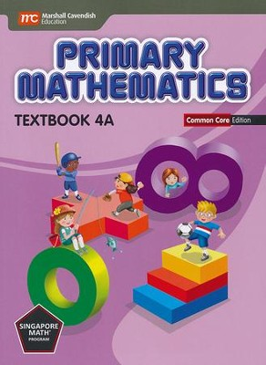 Primary Mathematics Textbook 4A Common Core Edition   -