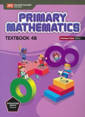Primary Mathematics Textbook 4B Common Core Edition   -