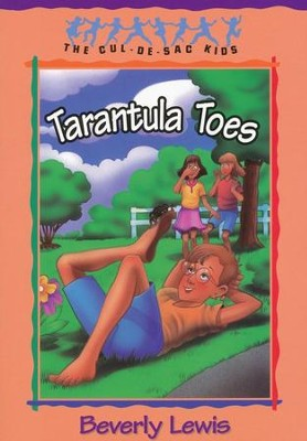 #13: Tarantula Toes, Cul-de-Sac Kids   -     By: Beverly Lewis