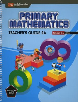 Primary Mathematics Teacher's Guide 2A Common Core Edition  -