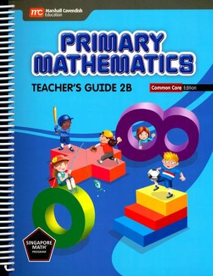 Primary Mathematics Teacher's Guide 2B Common Core Edition  -