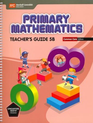 Primary Mathematics Teacher's Guide 5B Common Core Edition  -