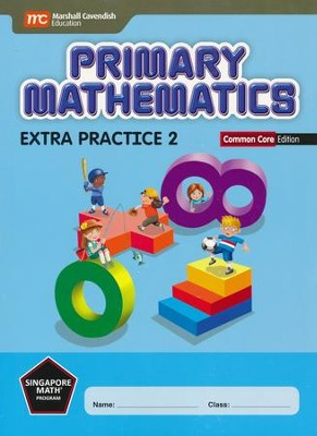 Primary Mathematics Extra Practice 2 Common Core Edition  -