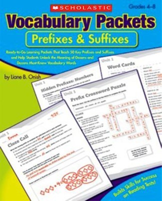 Vocabulary Packets: Prefixes & Suffixes  -     By: Liane Onish