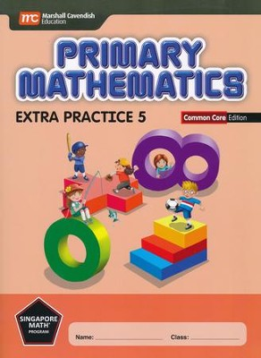 Primary Mathematics Extra Practice 5 Common Core  Edition  -