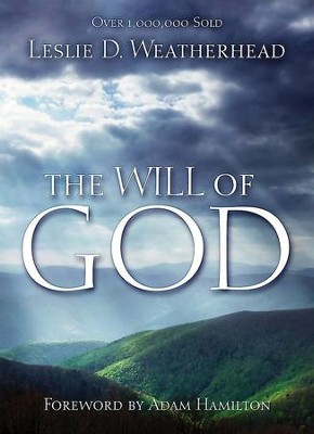 The Will of God - eBook  -     By: Leslie Weatherhead