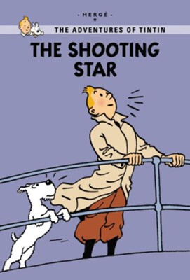 The Adventures of Tintin: The Shooting Star, Young Readers Edition  -     By: Herge