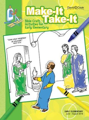 Bible-in-Life: Early Elementary Make It Take It (Craft Book), Summer 2018  -